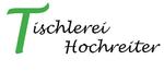 Tischlerei Hochreiter
